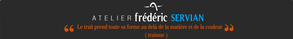 Atelier / Galerie - Fredercic Servian